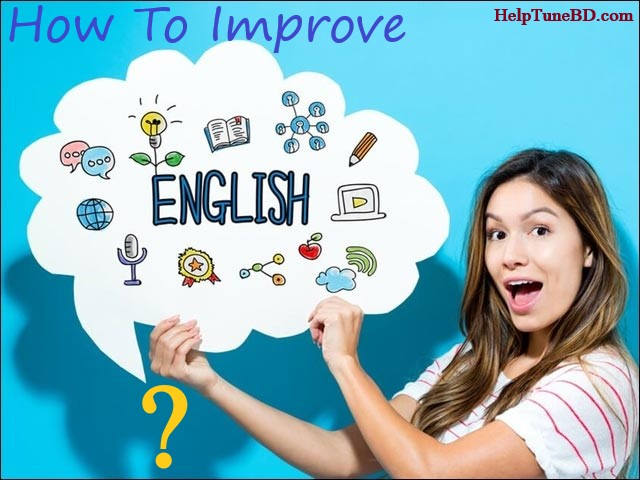 Ways you can apply to improve your English language