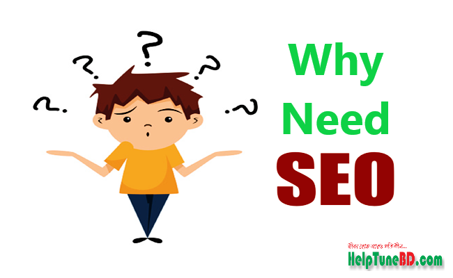Why Need SEO?